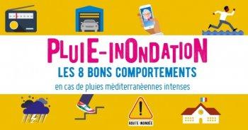 PLUIE INONDATION : LES 8 BONS COMPORTEMENTS EN CAS DE PLUIES MÉDITERRANÉENNES INTENSES.