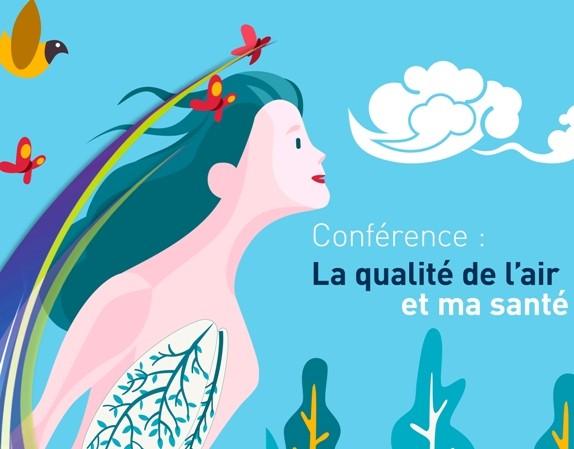 Conférence «La qualité de l'air et ma santé»