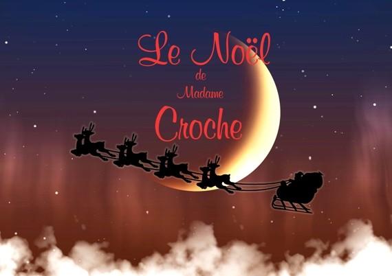 SYRINX présente Le Noël de Madame CROCHE