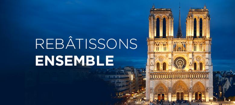 Pour la reconstruction de Notre-Dame de Paris