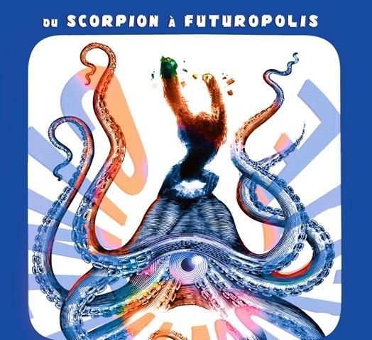 Deux lieux pour l'exposition «Du scorpion à Futuropolis»