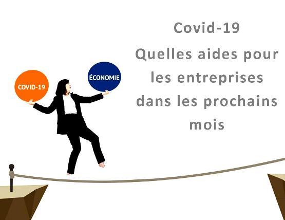 Covid-19 : Quelles aides pour les entreprises dans les prochains mois ?