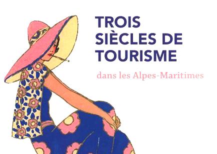 TROIS SIECLES DE TOURISME s'exposent